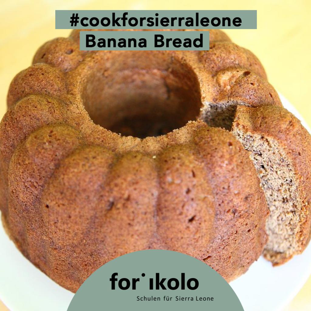 Sierra Leonisches Rezept: Banana Bread, Forikolo e.V.