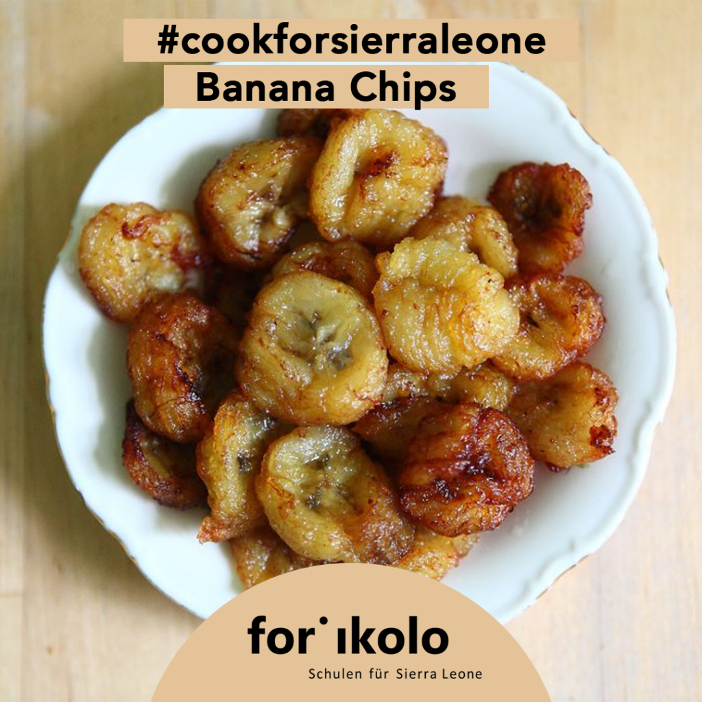 Sierra Leonisches Rezept: Banana Chips, Forikolo e.V.