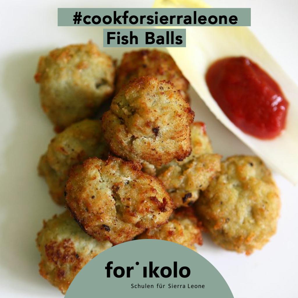 Sierra Leonisches Rezept: Fish Balls, Forikolo e.V.